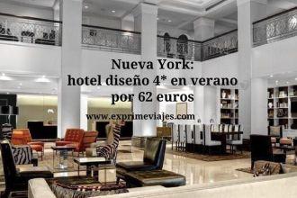 Nueva York hotel diseño 4* en verano por 62 euros