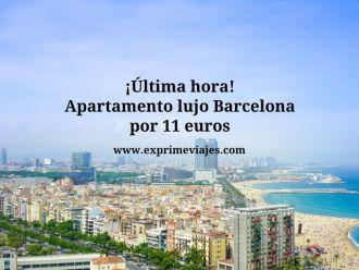 barcelona apartamento lujo 11 euros