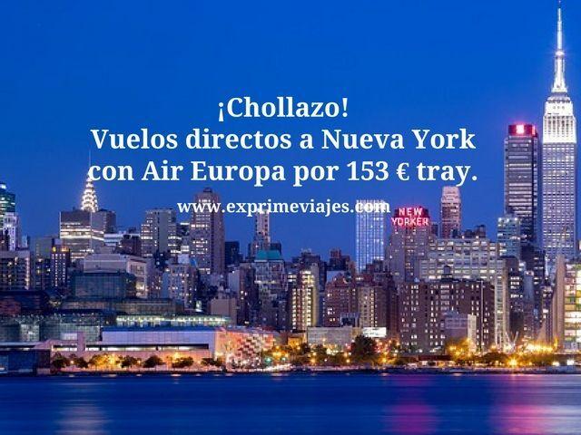 nueva york vuelos directos air europa 153 euros trayecto