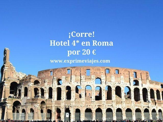 roma tarifa error hotel 4* 20 euros