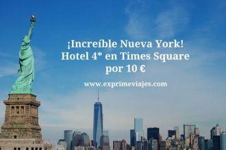 nueva york tarifa error hotel 4* times square 10 euros