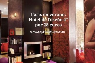 paris verano hotel 4* diseño 28 euros