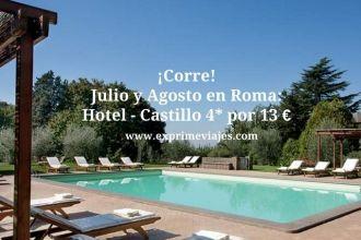 roma julio agosto hotel 4* 13 euros tarifa error