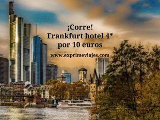 ¡Corre! Frankfurt hotel 4* por 10 euros