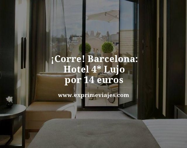 tarifa error hotel 4 estrellas lujo centro barcelona 14 euros