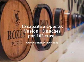 Escapada a Oporto vuelos mas 3 noches por 102 euros