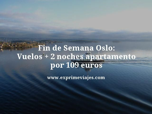 Fin-de-Semana-Oslo-Vuelos--2-noches-apartamento-por-109-euros