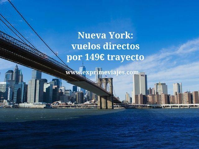 Nueva York vuelos directos por 149 euros trayecto