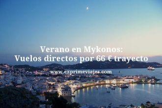Verano-en-Mykonos-Vuelos-directos-por-66-euros-trayecto