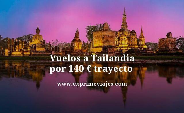 ¡WOW! VUELOS A TAILANDIA POR 140EUROS TRAYECTO