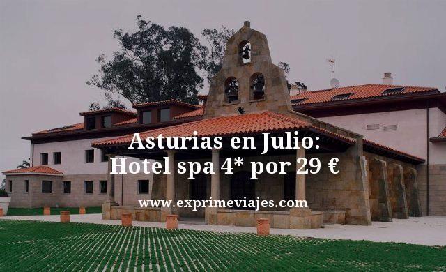 asturias en julio hotel spa 4 estrellas por 29 euros