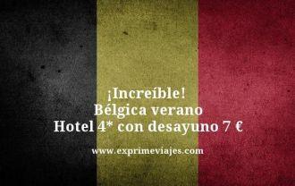 increíble Bélgica verano hotel 4 estrellas con desayuno por 7 euros