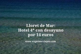 Lloret-de-Mar-Hotel-4-estrellas-con-desayuno-por-14-euros