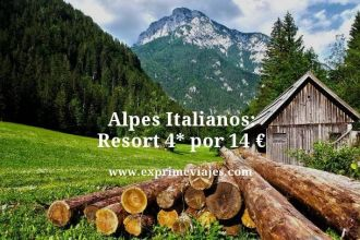 alpes italianos resort 4 estrellas por 14 euros