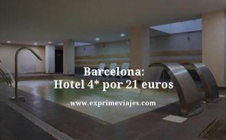 Barcelona-Hotel-4-estrellas-por-21-euros