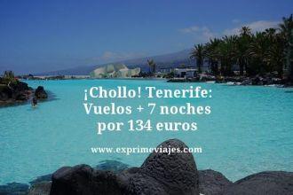 Chollo-Tenerife-Vuelos--7-noches-por-134-euros