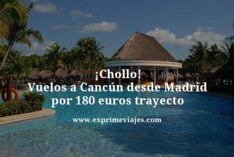 Chollo-Vuelos-a-Cancun-desde-Madrid-por-180-euros-trayecto