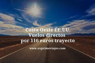 Costa-Oeste-EEUU-Vuelos-directos--por-116-euros-trayecto
