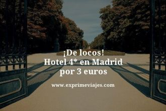 tarifa-error-Hotel-4-estrellas-en-Madrid-por-3-euros