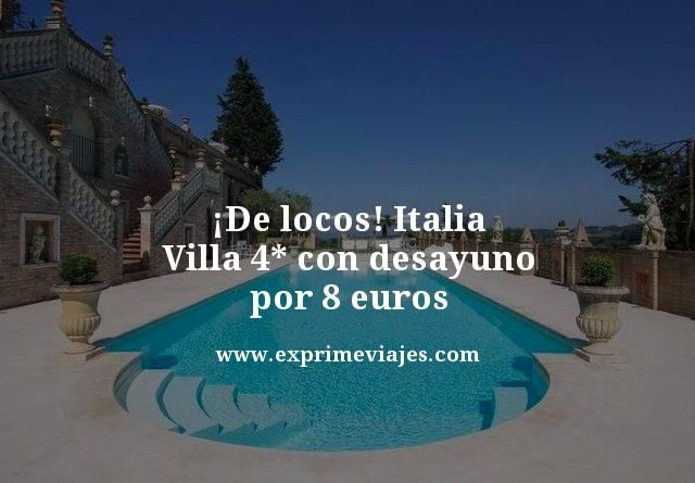 tarifa-error-Italia-Villa-4-estrellas-con-desayuno-por-8-euros