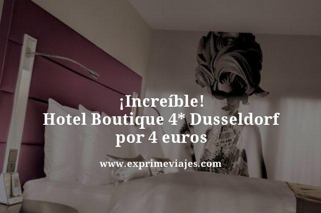 tarifa error Hotel-Boutique-4-Dusseldorf-por-4-euros