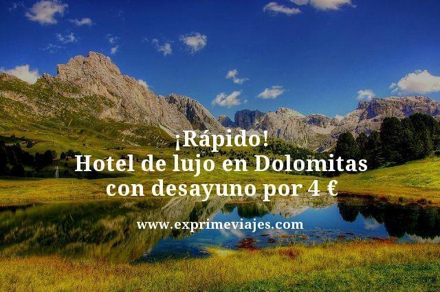 rapido hotel de lujo en doloridas con desayuno por 4 euros