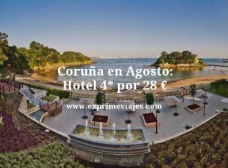 coruña en agosto hotel 4 estrellas por 28 euros