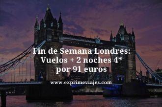 Fin-de-Semana-Londres-Vuelos--2-noches-4-estrellas-por-91-euros