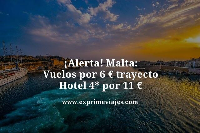Alerta-Malta-Vuelos-por-6-euros-trayecto-Hotel-4-por-11-euros