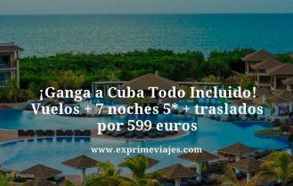 Ganga-a-Cuba-Todo-Incluido-Vuelos--7-noches-5-estrellas-traslados-por-599-euros