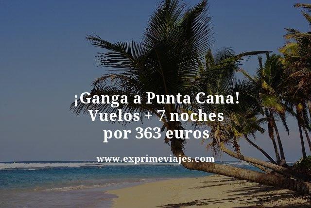 Ganga-a-Punta-Cana-Vuelos--7-noches-por-363-euros