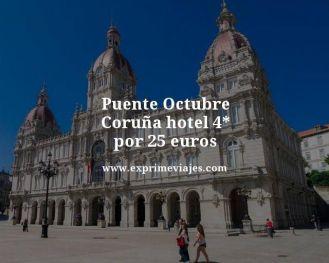 puente octubre Coruña hotel 4 estrellas por 25 euros