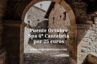 puente octubre spa 4 estrellas Cantabria por 25 euros