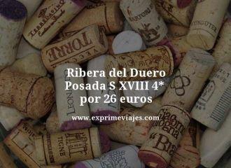 ribera del duero posada siglo xviii 4 estrellas por 26 euros