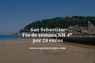 san sebastian fin de semana nh 4 estrellas por 24 euros