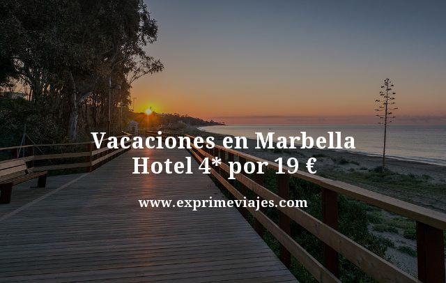 vacaciones en Marbella hotel 4 estrellas por 19 euros