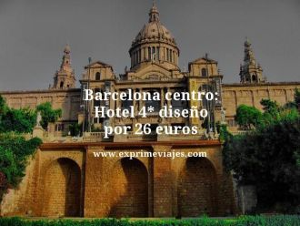 Barcelona centro hotel 4 estrellas diseño por 26 euros