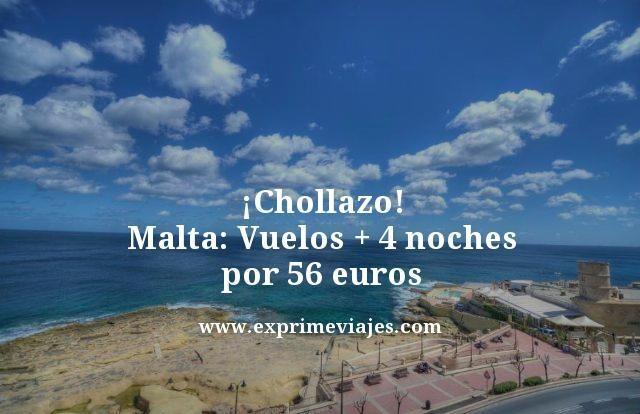 chollazo malta vuelos mas 4 noches por 56 euros