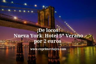 de locos Nueva York hotel 5 estrellas verano por 2 euros
