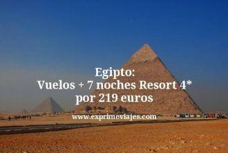 Egipto vuelos mas 7 noches resort 4 estrellas por 219 euros