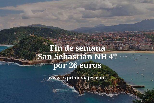 Fin de semana San Sebastián: NH 4* por 26euros