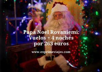 papa noel Rovaniemi vuelos mas 4 noches por 263 euros