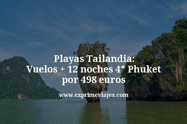 Playas-Tailandia-Vuelos--12-noches-4-estrellas-Phuket-por-498-euros