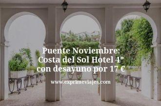 puente noviembre costa del sol hotel 4 estrellas con desayuno por 17 euros