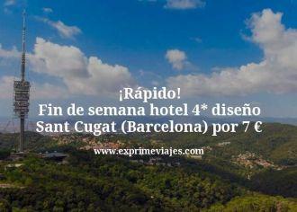 rapido fin de semana hotel 4 estrellas diseño sant cugat barcelona por 7 euros