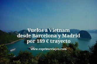 Vuelos-a-Vietnam-desde-Barcelona-y-Madrid-por-189-euros-trayecto