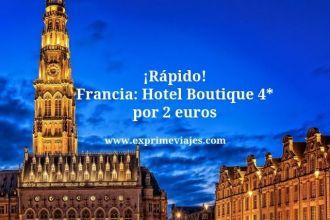 Rapido Francia hotel boutique 4* por 2 euros