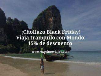 Chollazo-Black-Friday-Viaja-tranquilo-con-Mondo-15-de-descuento
