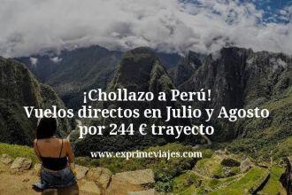 Chollazo-a-Peru-Vuelos-directos-en-Julio-y-Agosto-por-244-euros-trayecto