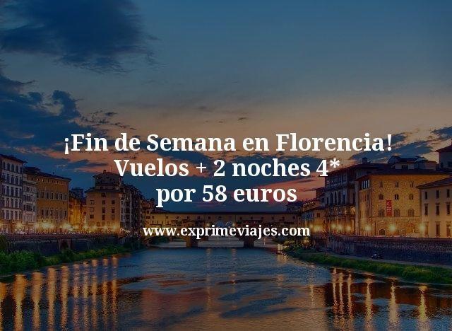 Fin-de-Semana-en-Florencia-Vuelos--2-noches-4-estrellas-por-58-euros